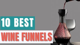 10 Best Wine Funnels In 2021 Buying Guide And Reviews Advanced Mixology