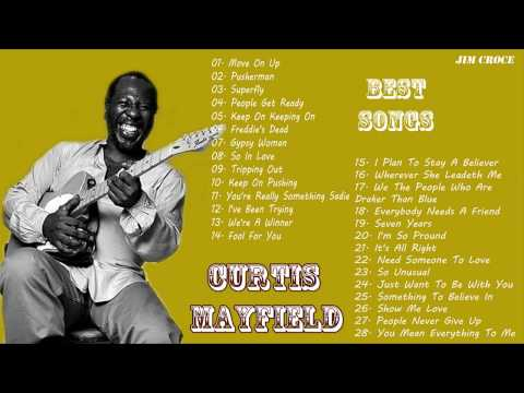 CURTIS MAYFIELD Greatest hits full album  Best of Curtis Mayfield