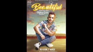 Teaser Millind Gaba Beautiful Full Song Coming Soon On1st March