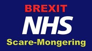 👨⚕️NHS Brexit Scare-Mongering!👩⚕️