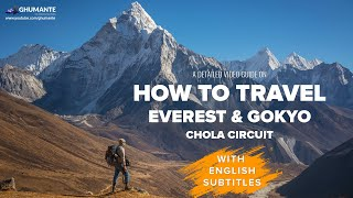 A detailed Guide oฑ How to Travel to Everest & Gokyo - Episode One