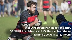 Rugby-Bundesliga-Finale: SC 1880 Frankfurt - TSV Handschuhsheim