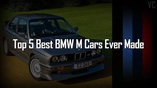 Top 5 best bmw m cars ever made (1972-2016)