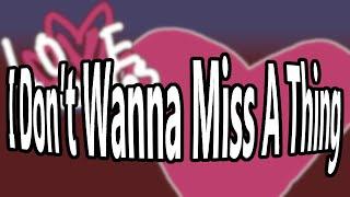 Don't Wanna Miss A Thing [Funk McLovin]
