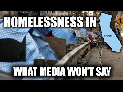 Homelessness In California: What Media Isn't Saying (Los Angeles & San Fransisco Homeless Crisis)