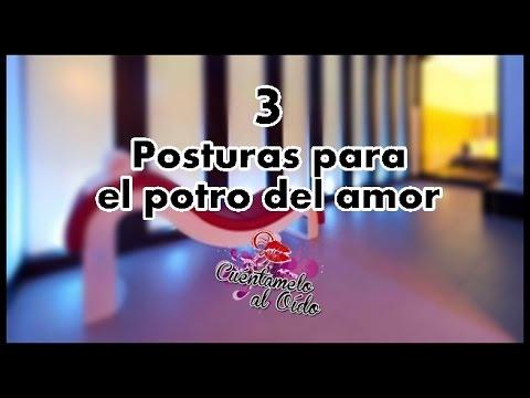 Tres Posturas Para El Potro Del Amor