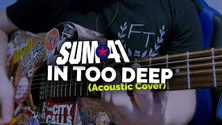 Sum 41 - In Too Deep (Acoustic Cover)