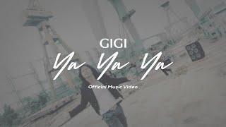Download lagu Gigi Ya Ya Ya