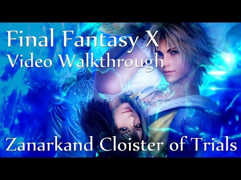 Zanarkand Cloister of Trials [FFXHD]