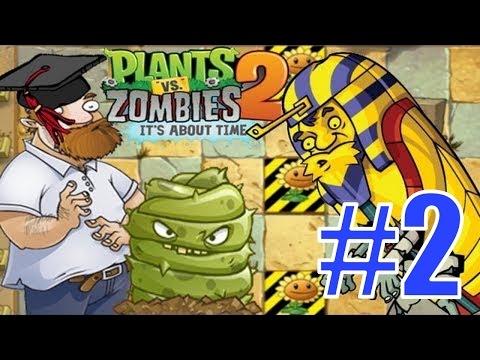 Plants vs Zombies 2 - ДРЕВНИЙ ЕГИПЕТ: 4-10 Уровни - Прохождение [Ancient Egypt]