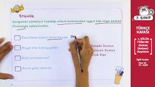 7. Sınıf Türkçe Ders #13 - Fiillerde Zaman (Anlam) Kayması