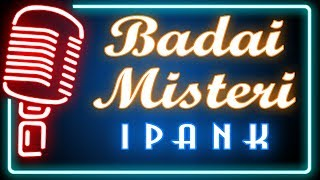 Badai Misteri (Karaoke Minang) ~ Ipank