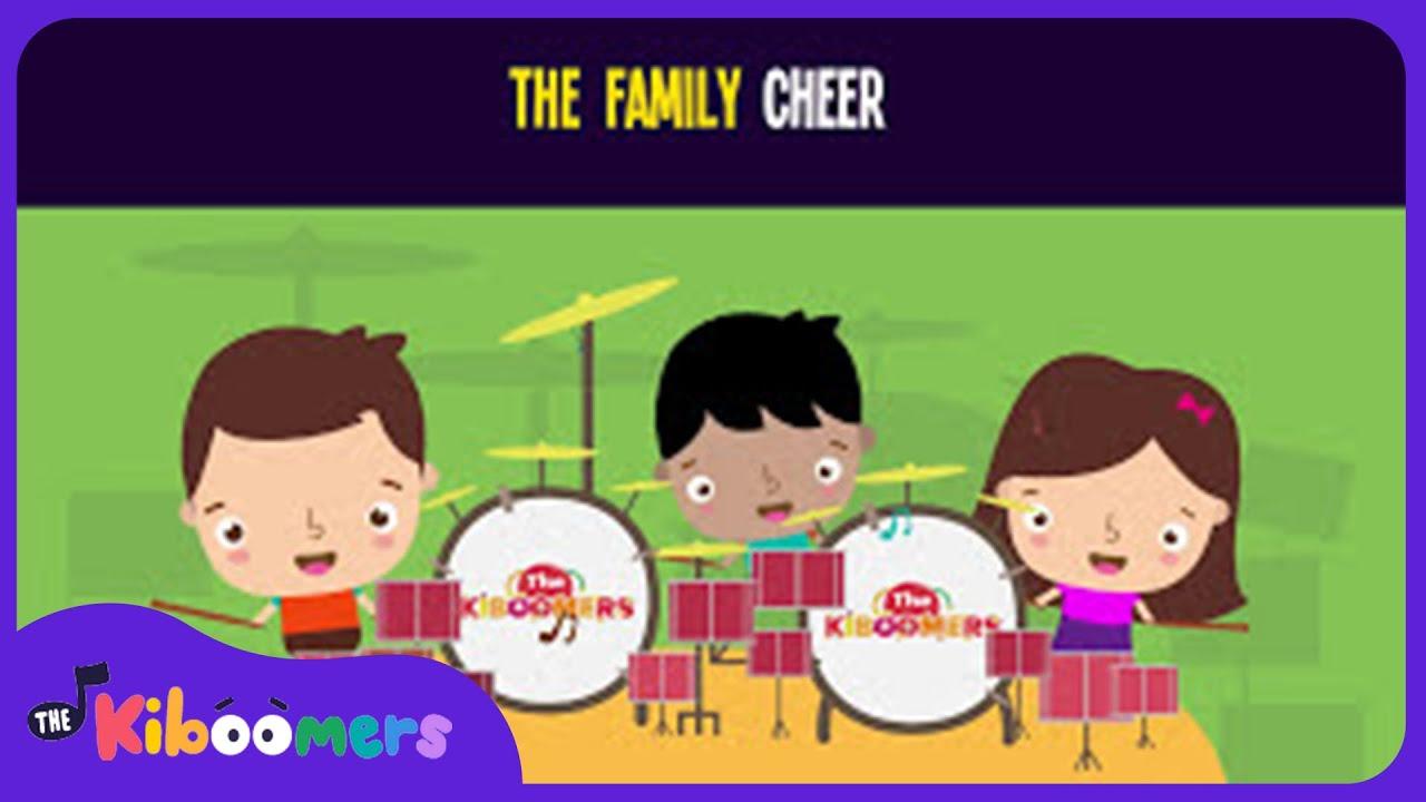 The Family Cheer Songs For Kids Family Songs For Children The