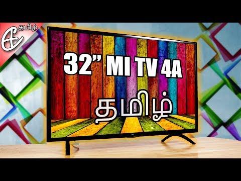 Xiaomi Mi TV 4A - 32 inch Smart TV Rs.14,000 முதல் - Unboxing! (தமிழ்  Tamil)