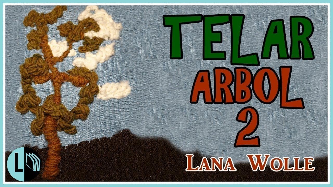 Tutorial Telar Decorativo árbol 2 Paso A Paso Tapiz Tree