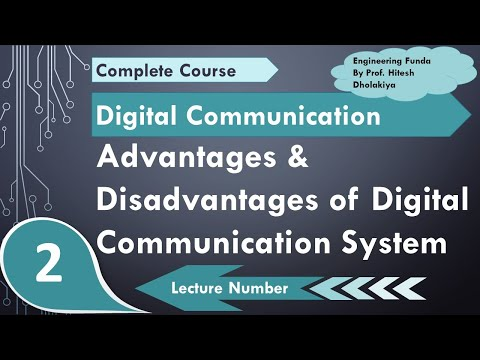Advantages And Disadvantages Of Digital Communication System With Detailed Explanation
