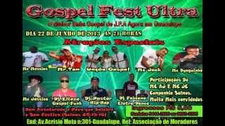 BAILE GOSPEL FEST ULTRA EM GUADALUPE COM TODOS OS RITMOS