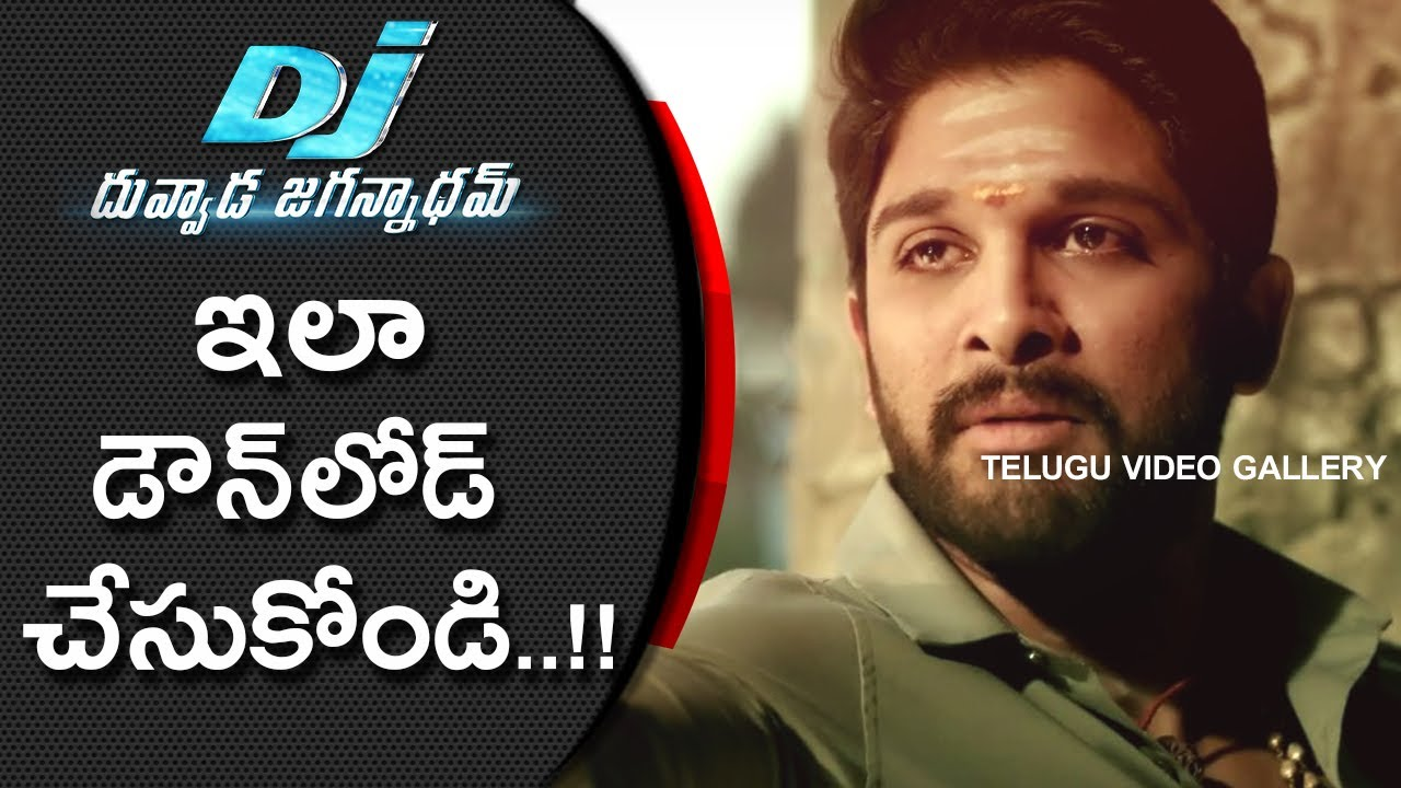 How To Download Allu Arjun Dj Duvvada Jagannadham App Telugu