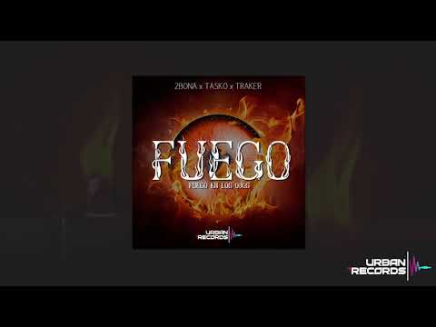 2Bona ft Tasko x Traker - Fuego (Prod. By InsertAKick)