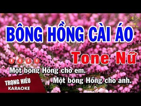 Karaoke Bông Hồng Cài Áo Tone Nữ Nhạc Sống | Trọng Hiếu