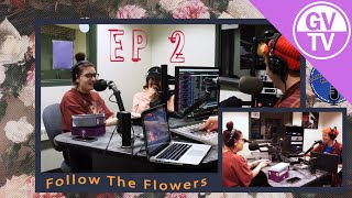 Follow the Flowers - Episode Two | Laker Podcast Network