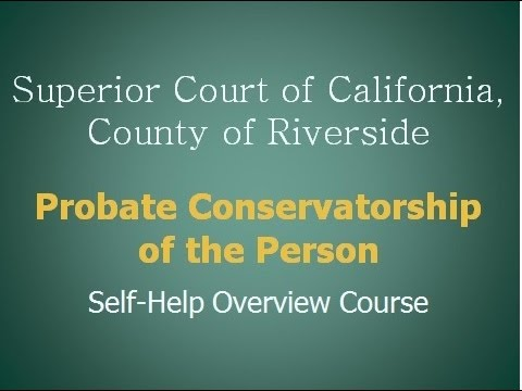 Conservatorship of the Person
