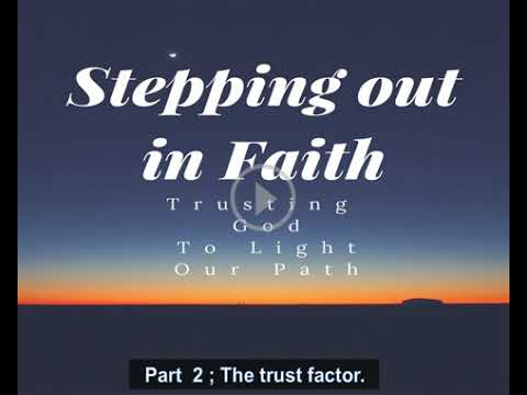 The Trust Factor Part 2: Stepping Out In Faith - With Pastor Mike Mckeever