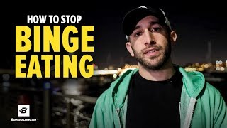 How to Stop Binge Eating | Jordan Syatt