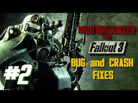 Mod Organizer For Fallout 3 #2: Bug And Crash Fixes