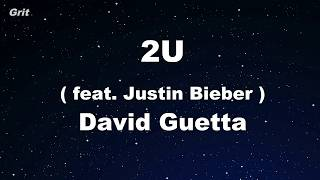 2U - David Guetta ft Justin Bieber Karaoke 【With Guide Melody】 Instrumental