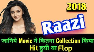 Alia Bhatt RAAZI 2018 Bollywood Movie LifeTime WorldWide Box Office Collection