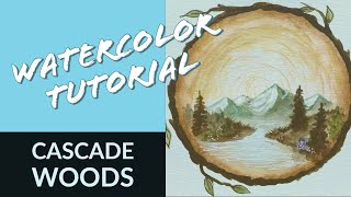 Watercolor Tutorial: Cascade Woods