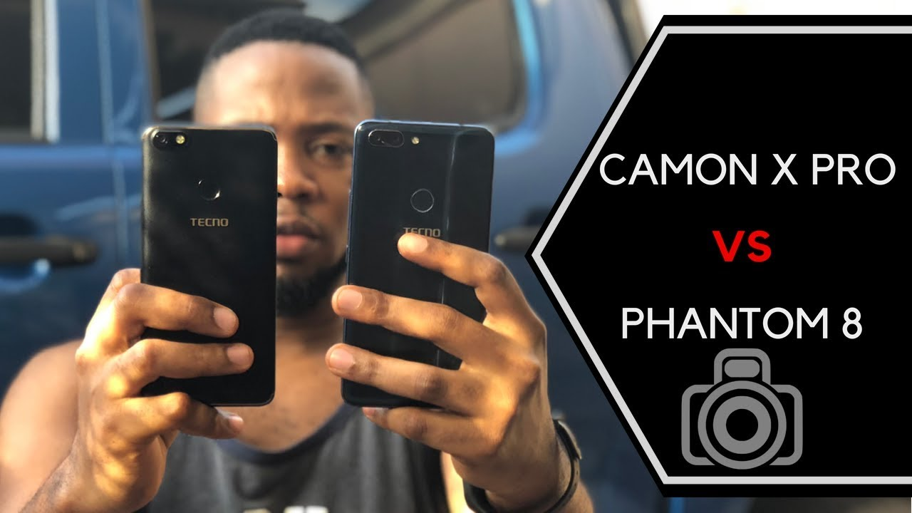 TECNO Camon X Pro Camera Vs Phantom 8 Camera - Are More