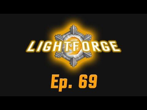The Lightforge Ep. 69: Jade Lotus