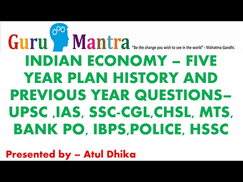 Indian Economy - Five Year Plans & Previous Year Economic Questions