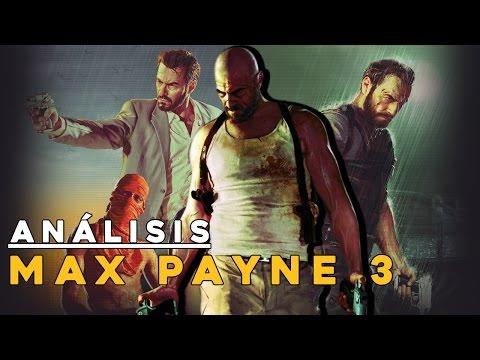[ANÁLISIS] Max Payne 3 - NO CABREES A MAX O LO LAMENTARAS