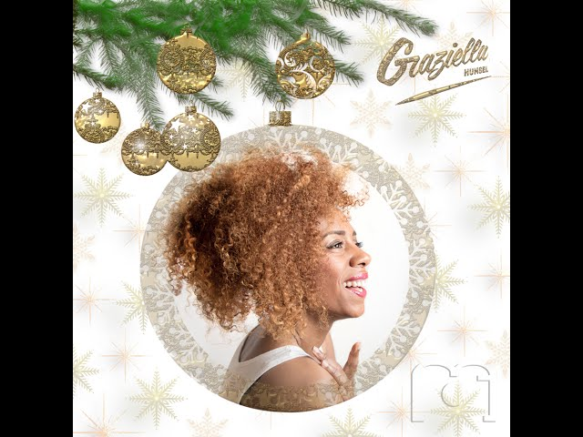 Graziella Hunsel - Have yourself a merry little christmas -