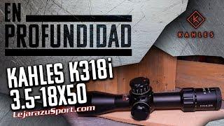 Visor Kahles K318i 3.5-18x50 - Lejarazu Sport - En Profundidad