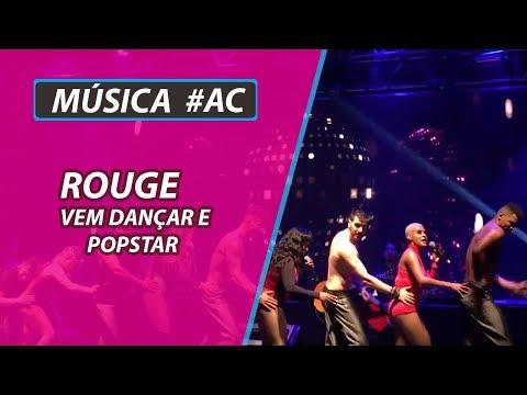Rouge - Vem Dançar e Popstar (Ao Vivo em Santo André)