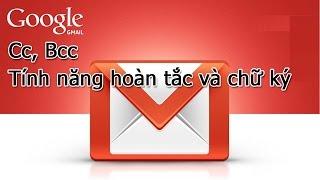 sử dụng gmail với cc bcc hon tắc v chữ k