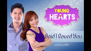 Young Hearts Presents: Said I Loved You EP01