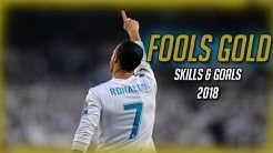 Cristiano Ronaldo Fools Gold 2018-HD