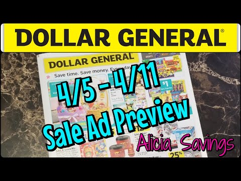 4/5 - 4/11 Sale Ad Preview / Dollar General Early Ad Preview