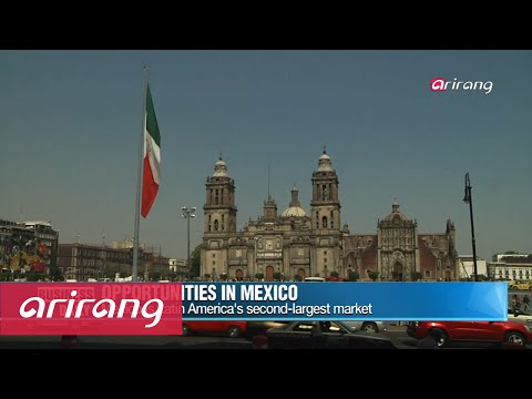 Business Daily _ Mexico, land of opportunity