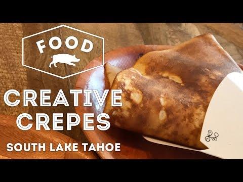 Creative Crepes in Heavenly Mountain Resort, South Lake Tahoe, California | FOOD VLOG