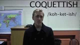 Coquettish - Word-A-Week Vocabulary Vlog