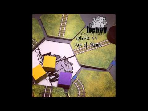 Episode 44 Age of Steam