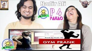 GYM PAKISTAN PRANK || By Nadir Ali In P4 Pakao || Indian Reaction