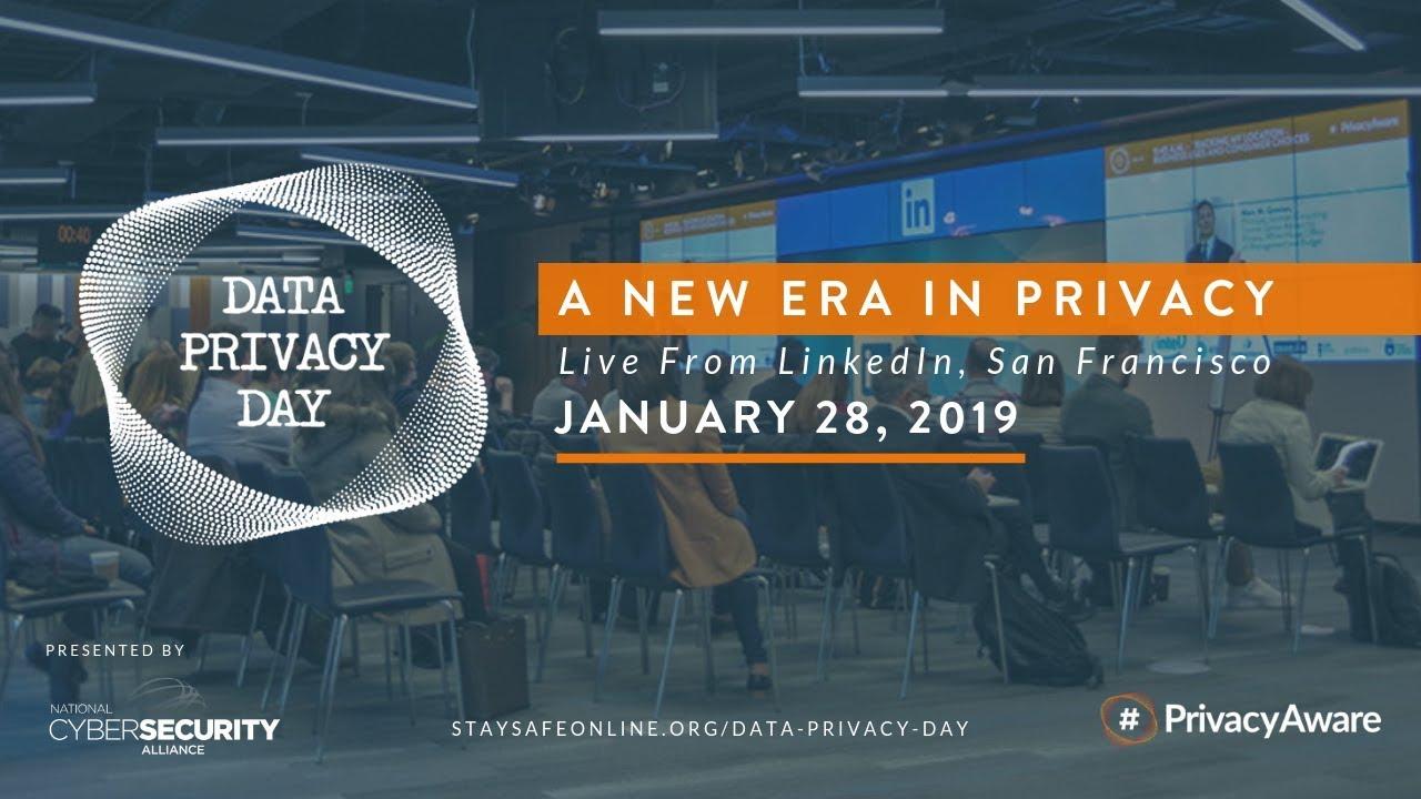 Data Privacy Day 2019 Live – A New Era in Privacy