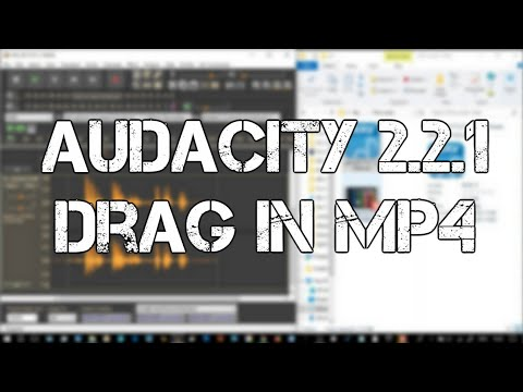 Audacity Audio Editor 2.2.1 Drag in MP4 files I never knew that!